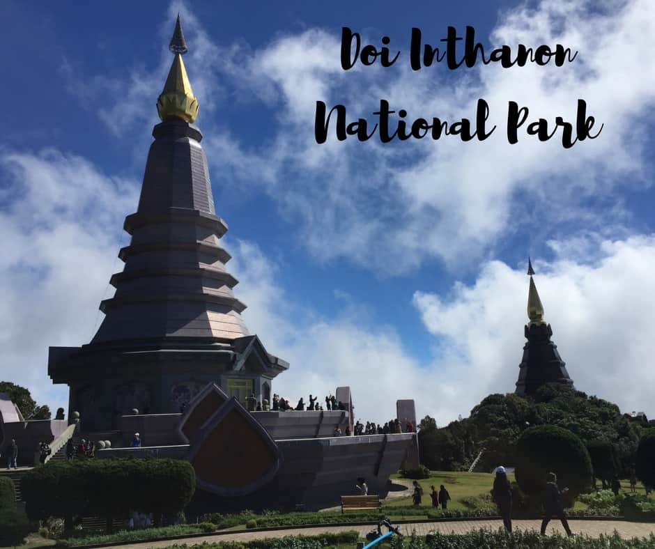 Exploring Doi Inthanon, Thailand  The World Wanderers